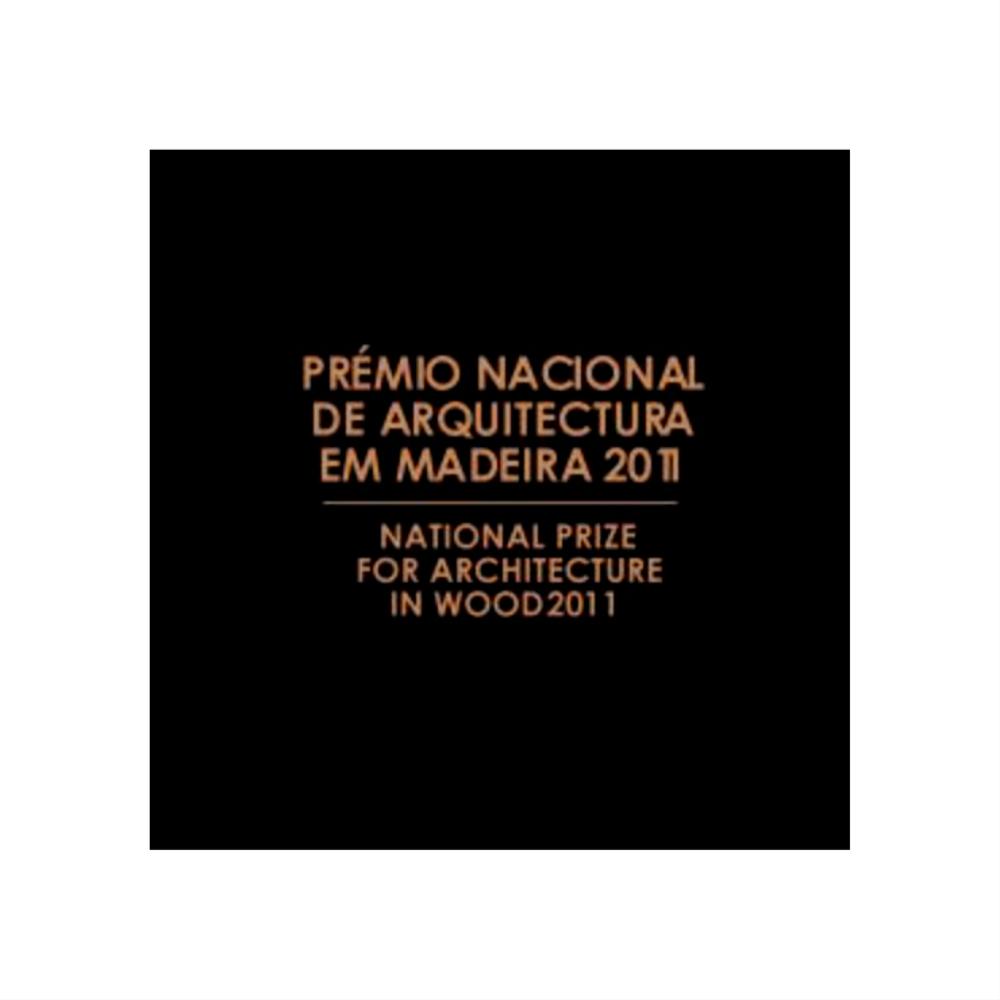 Prémio Nacional de Arquitectura em Madeira Award 2011